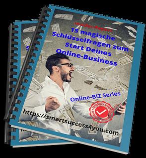 15 magische Schlüsselfragen zum Start Deines Online-Business